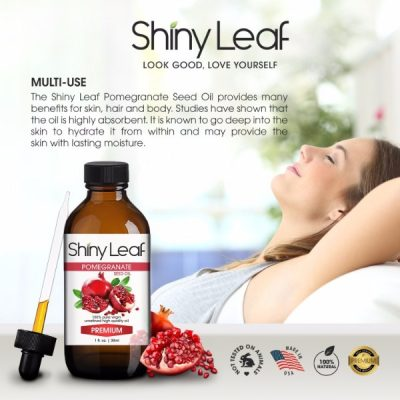 Shiny Leaf Pomegranate Seed Oil; Contains All Natural Ingredients, 100% Pure Premium Oil; Prevent Acne, Smooth Wrinkles, Moisturize Skin; Natural Aphrodisiac